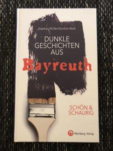 Dunkle Geschichten aus Bayreuth, Buch