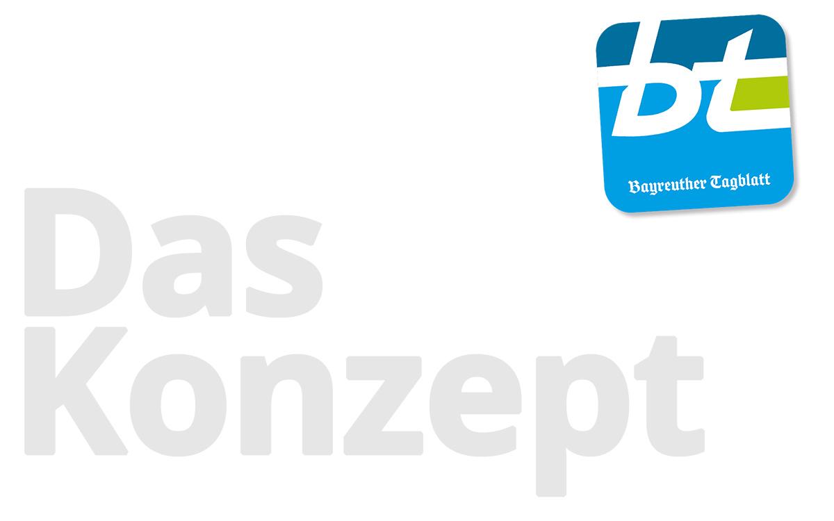 Bayreuther Tagblatt - Das Konzept