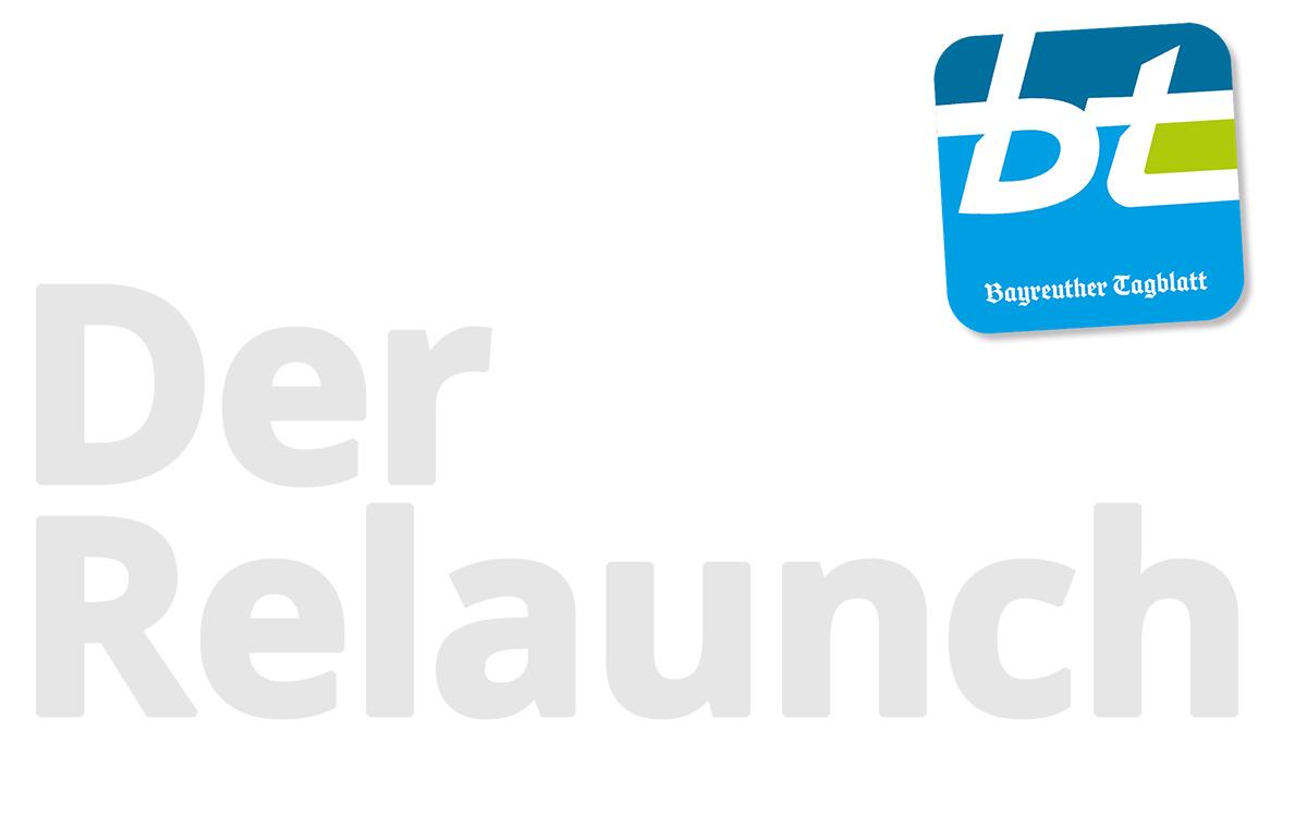 Bayreuther Tagblatt - Der Relaunch