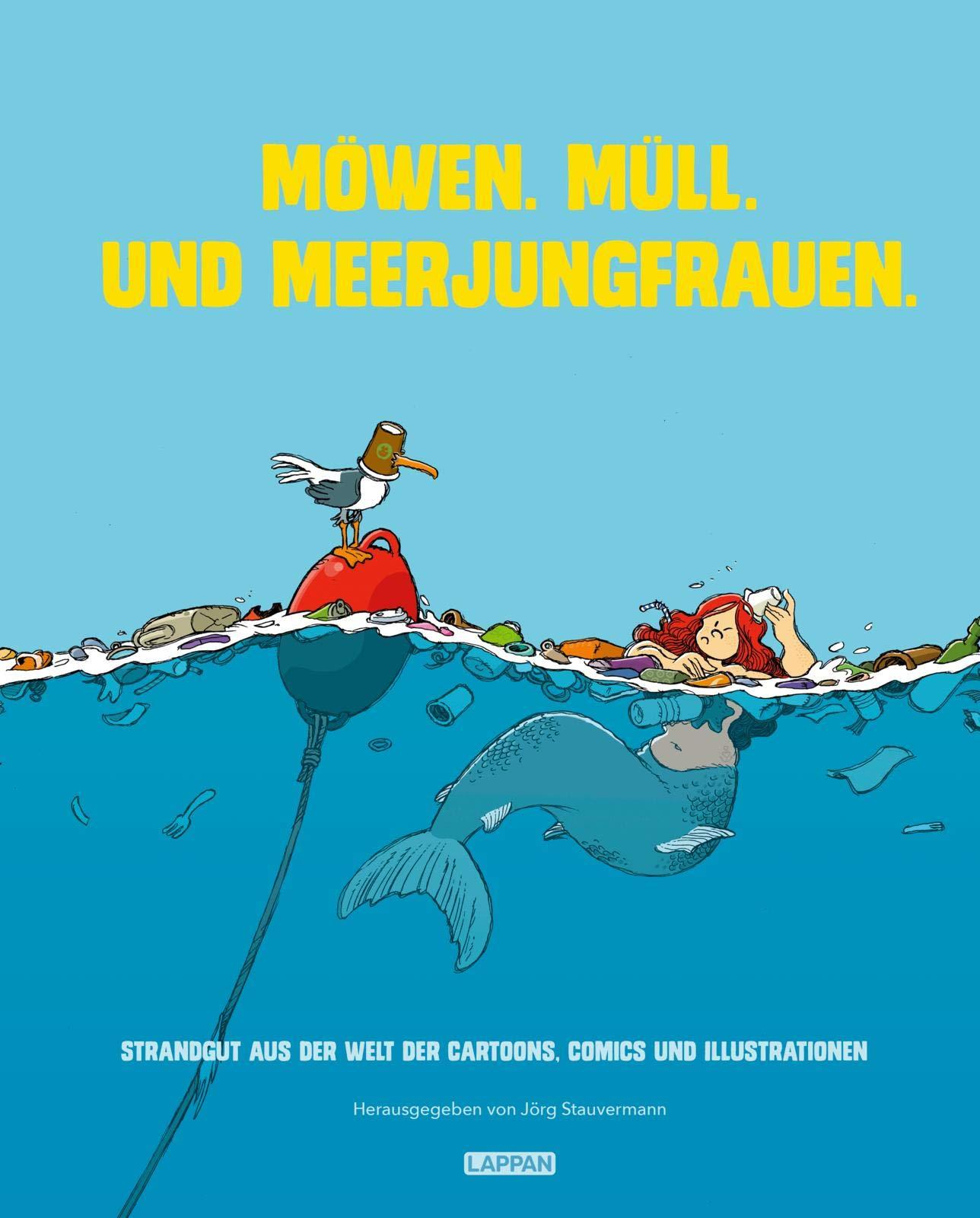 Cover Möwen. Müll. Und Meerjungfrauen. Foto: Lappan Verlag