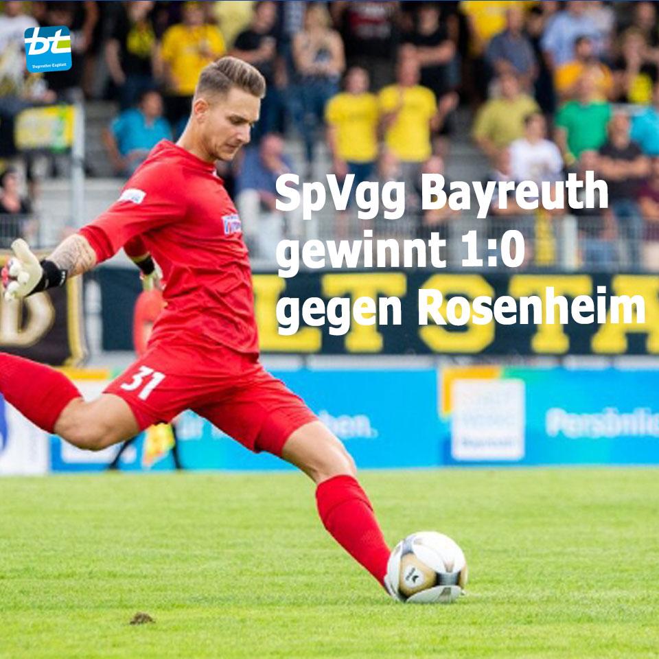 SpVgg Bayreuth gewinnt 1:0 gegen Rosenheim. Foto: Peter Glaser/SpVgg Bayreuth; Montage: Redaktion